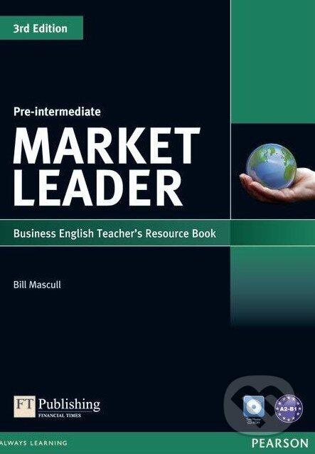 Market Leader - Pre-Intermediate - Teacher\'s Resource Book - Bill Mascull, Lewis Lansford