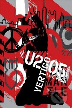U2: 2005 Vertigo / Live in Chicago (U2 - 2005 Vertigo / Live in Chicago) - U2