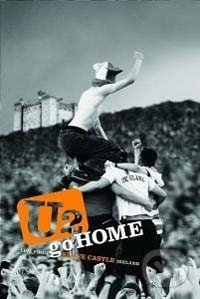 U2: Go Home Live From Slane Castle - U2