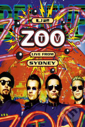 U2: Zoo TV live from Sydney - U2