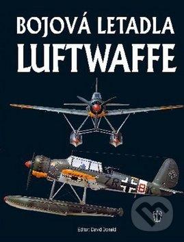 Bojová letadla Luftwaffe - David Donald, Jaroslav Schmid