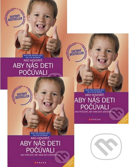 3 x Ako hovoriť, aby nás deti počúvali - Adele Faber, Elaine Mazlish