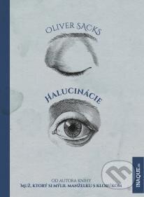 Halucinácie - Oliver Sacks