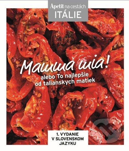 Mamma mia! - kuchárka z edície Apetit na cestách - Itálie -