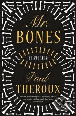 Mr. Bones - Paul Theroux
