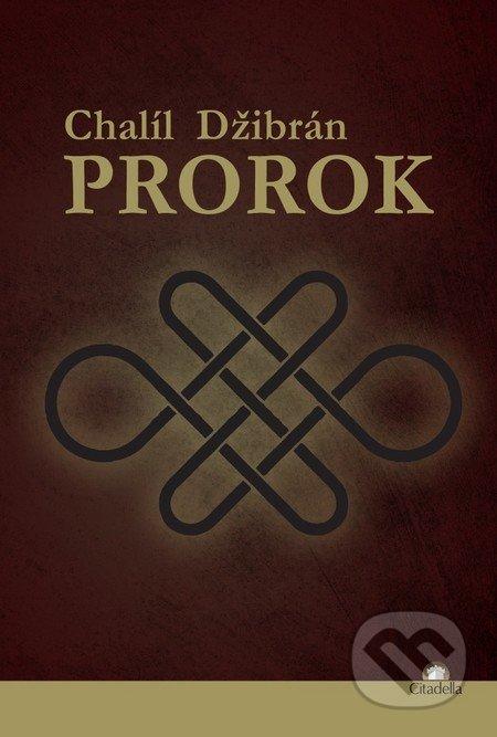 Prorok - Chalíl Džibrán
