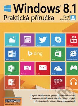 Windows 8.1 - Praktická příručka - Karel Klatovský