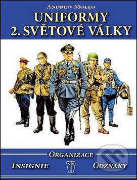 Uniformy 2. světové války - Andrew Mollo