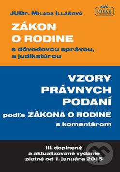 Zákon o rodine s dôvodovou správou, a judikatúrou - Milada Illášová