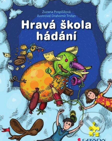 Hravá škola hádání - Zuzana Pospíšilová, Drahomír Trsťan