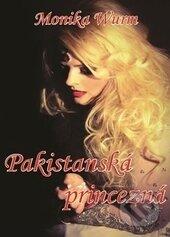 Pakistanská princezná - Monika Wurm