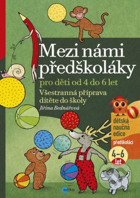 Mezi námi předškoláky 1 - Jiřina Bednářová