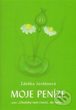 Moje peníze - Zdeňka Jordánová