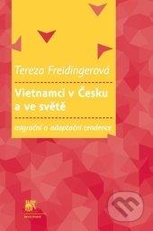 Vietnamci v Česku a ve světě - Tereza Freidingerová