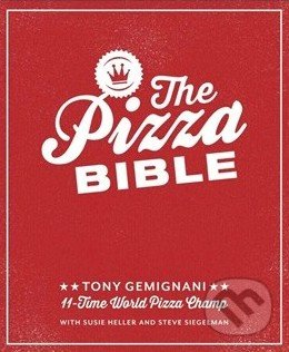 The Pizza Bible - Tony Gemignani