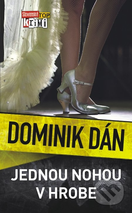 Jednou nohou v hrobe - Dominik Dán