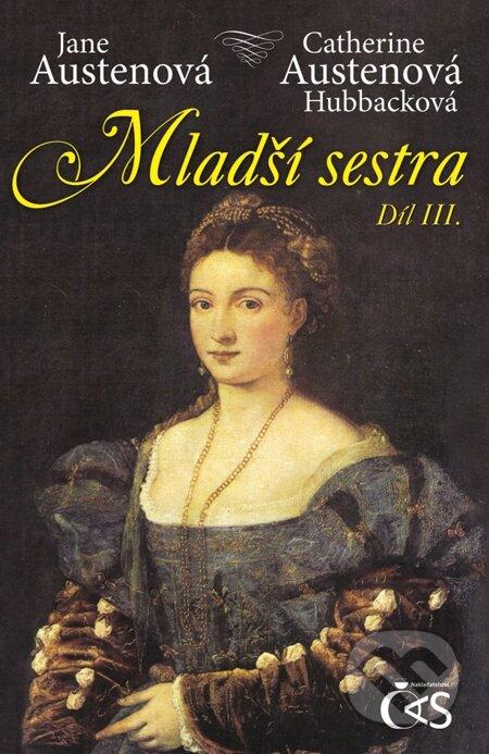 Mladší sestra, díl III. - Jane Austen, Catherine Austenová Hubbacková