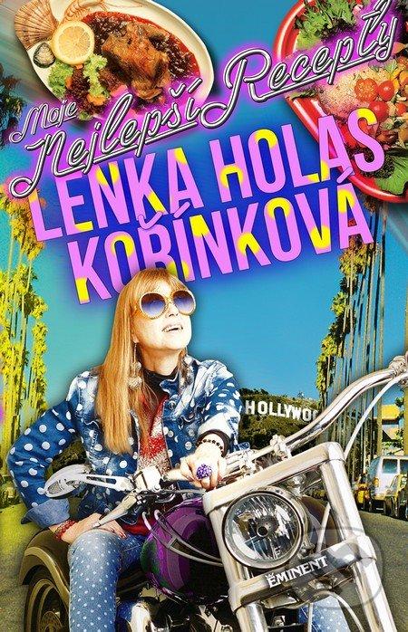 Moje nejlepší recepty - Lenka Holas Kořínková