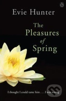 The Pleasures of Spring - Evie Hunter