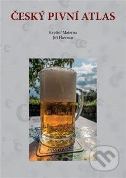 Český pivní atlas - Jiří Hasman, Kryštof Materna