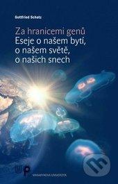 Za hranicemi genů - Gottfried Schatz