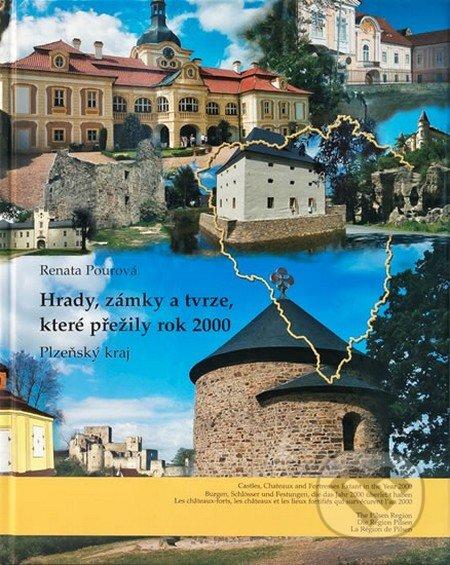 Hrady, zámky a tvrze, které přežily rok 2000 - Plzeňský kraj - Renata Pourová