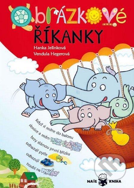 Obrázkové říkanky - Hanka Jelínková