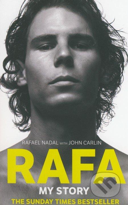 Rafa - Rafael Nadal, John Carlin