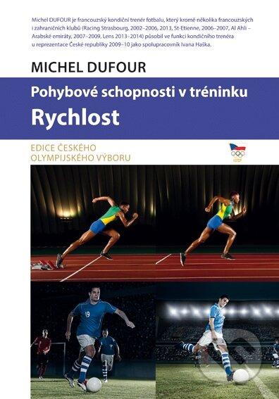 Pohybové schopnosti v tréninku - Rychlost - Michel Dufour