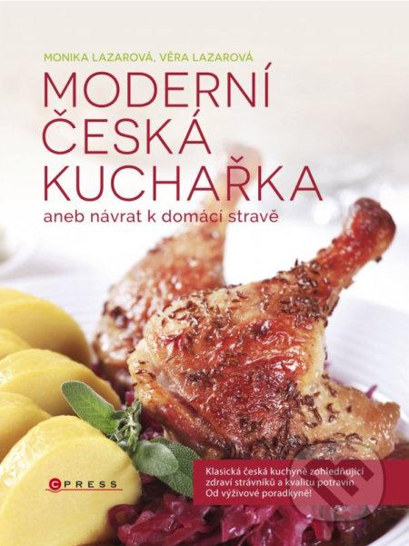 Moderní česká kuchařka - Monika Lazarová, Věra Lazarová