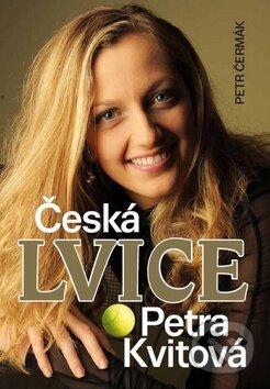 Česká lvice Petra Kvitová - Petr Čermák