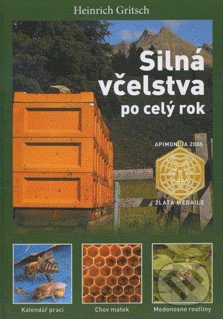 Silná včelstva po celý rok - Heinrich Gritsch
