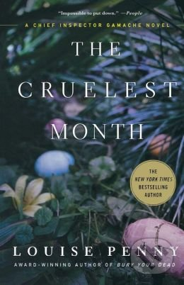 The Cruelest Month - Louise Penny