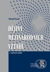 Dějiny mezinárodních vztahů - Zdeněk Veselý