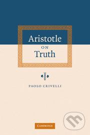 Aristotle on Truth - Paolo Crivelli