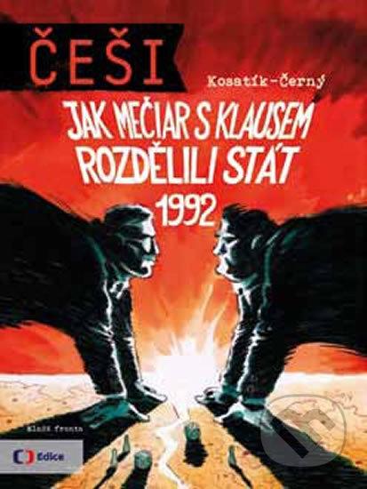 Mladá fronta Češi 1992 - Pavel Kosatík, Dan Černý