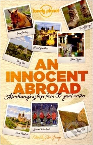 An Innocent Abroad - John Berendt, Dave Eggers