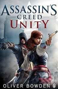 Assassin\'s Creed: Unity - Oliver Bowden