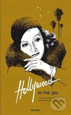 Hollywood in the 30s - Daniel Kothenschulte, Robert Nippoldt