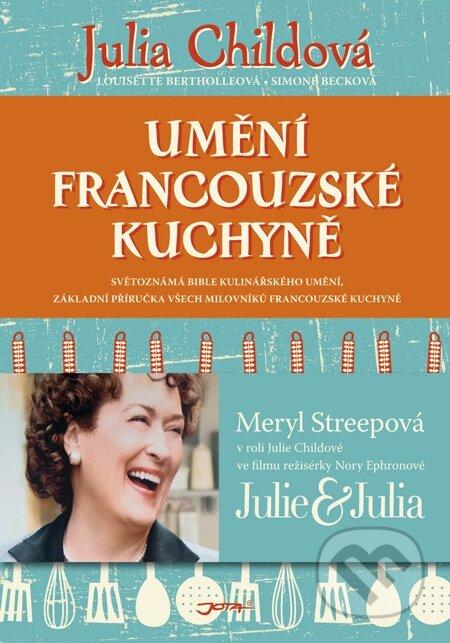 Umění francouzské kuchyně - Julia Child