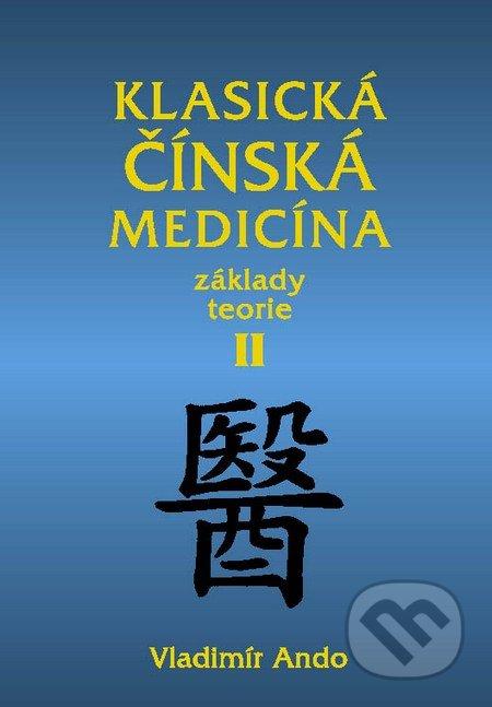 Klasická čínská medicína II. - Vladimír Ando