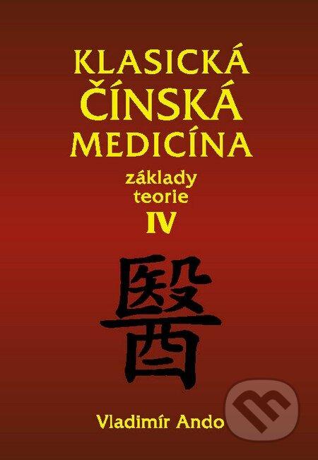 Klasická čínská medicína IV. - Vladimír Ando