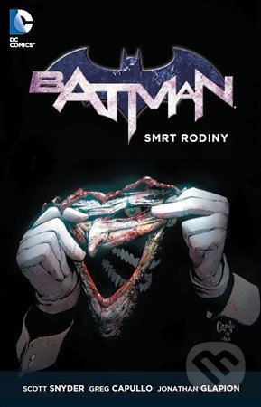 Batman - Scott Snyder, Greg Capullo, Jonathan Glapion