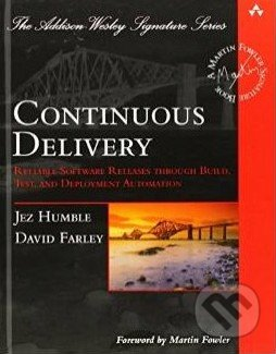 Continuous Delivery - Jez Humble, David Farley