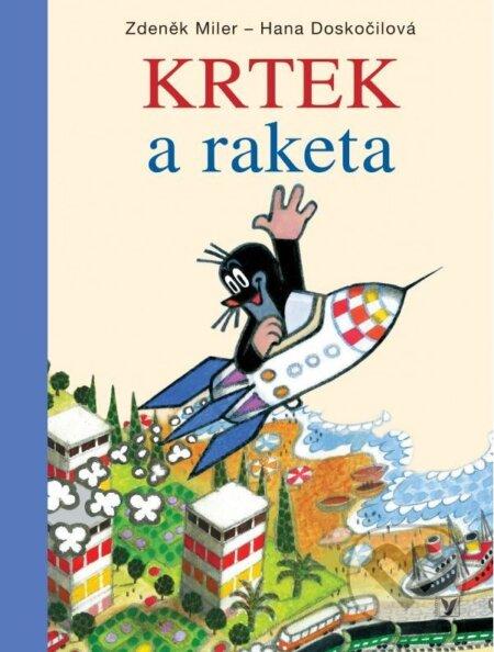 Krtek a raketa - Zdeněk Miler, Hana Doskočilová
