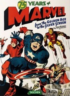 75 Years of Marvel Comics - Roy Thomas, Josh Baker