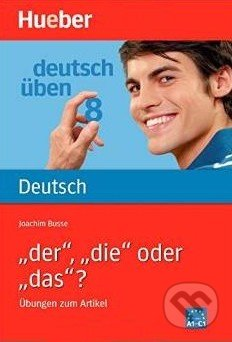 Deutsch üben 8: Der, die oder das? - Joachim Busse