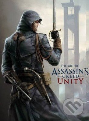 The Art of Assassin\'s Creed Unity - Paul Davies