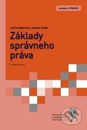 Základy správneho práva - Janka Hašanová, Ladislav Dudor