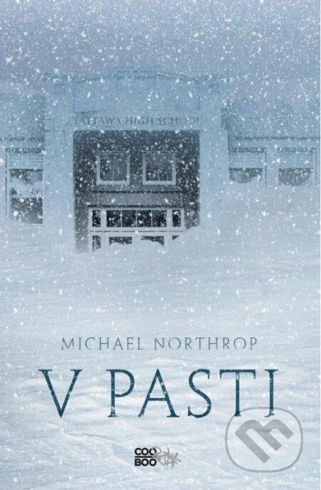 V pasti - Michael Northrop